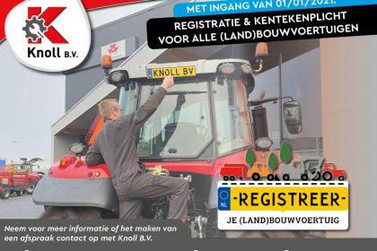 Registratie- & Kentekenplicht voor (land)bouwvoertuigen. KNOLL B.V., HELPT U HIERMEE!